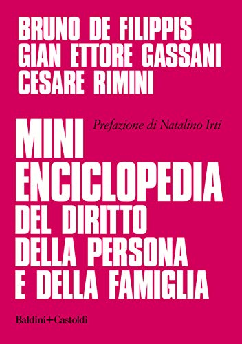 Mini enciclopedia del diritto della persona e della famiglia (Italian Edition)