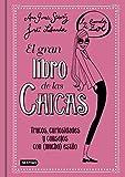 El gran libro de las Chicas. La Banda de Zoé: Trucos, curiosidades y consejos con (mucho) estilo