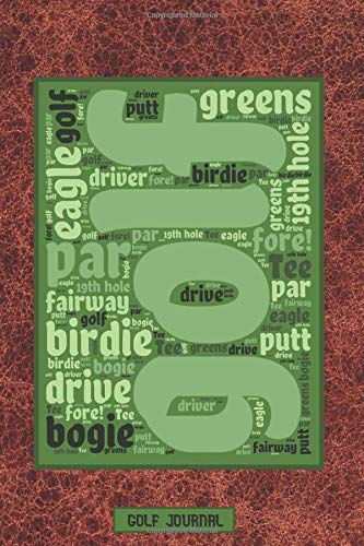 Golf Journal: Track and Improve Your Game In 12 Weeks | Typography Art on Faux Brown Leather Style