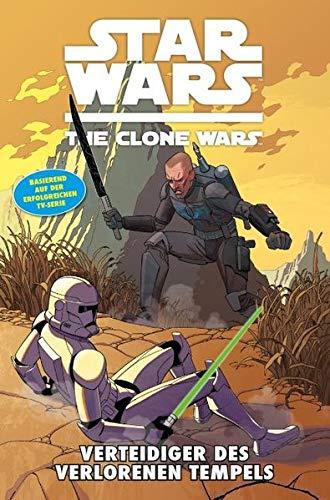 Star Wars - The Clone Wars, Band 15: Verteidiger des verlorenen Tempels