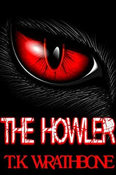 The Howler by [T.K. Wrathbone]