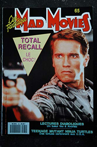 Ciné Fantastique MAD MOVIES n° 65 * 1990 * TOTAL RECALL SCHWARZENEGGER VERHOEVEN TURTLES