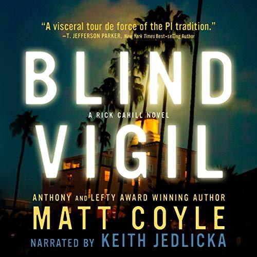 Blind Vigil Audiobook By Matt Coyle cover art