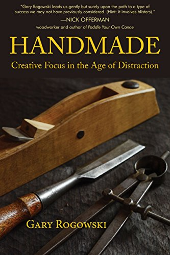 Handmade: Creative Focus in the Age of Distraction