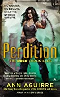 Perdition (The Dred Chronicles) by Ann Aguirre(2013-08-27)