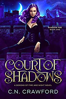Court of Shadows (Shadow Fae Book 1) by [C.N. Crawford]