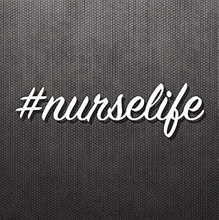 Nurse Life Sticker Vinyl Decal #nurselif Physician Caretaker Medical Health Professional Car Window Sticker