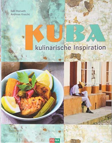 KUBA: kulinarische Inspiration