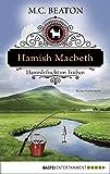 Hamish Macbeth fischt im Trüben (Schottland-Krimis 1)