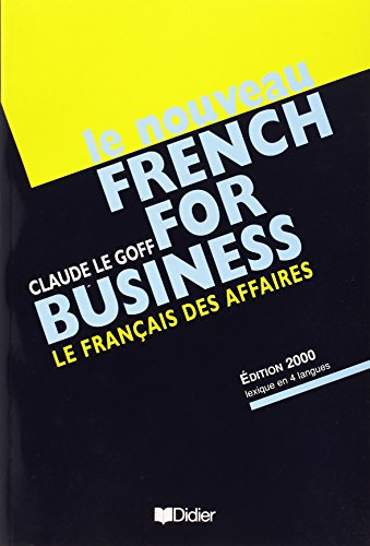 Le Nouveau French for Business: Textbook (French Edition) (Nouveau French for business 2000)