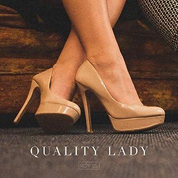 Quality Lady