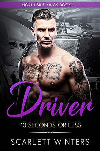 Driver 10 Seconds Or Less by Scarlett Winters