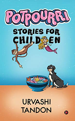 Potpourri : Stories for Children (English Edition)