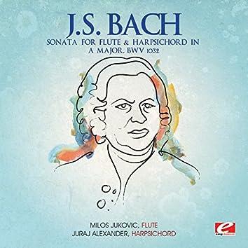J.S. Bach: Sonata for Flute & Harpsichord in A Major, BWV 1032 (Digitally Remastered)