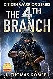 Citizen Warrior - The 4th Branch