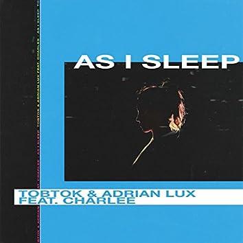 As I Sleep (feat. Charlee)