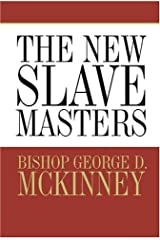 The New Slave Masters Hardcover