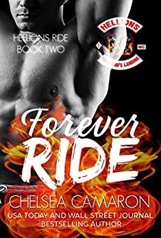 Forever Ride: Hellions Motorcycle Club (The Hellions Ride Series Book 2) by [Chelsea Camaron]