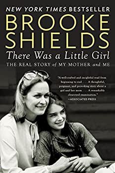There Was a Little Girl  The Real Story of My Mother and Me