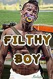 Filthy Boy (English Edition)