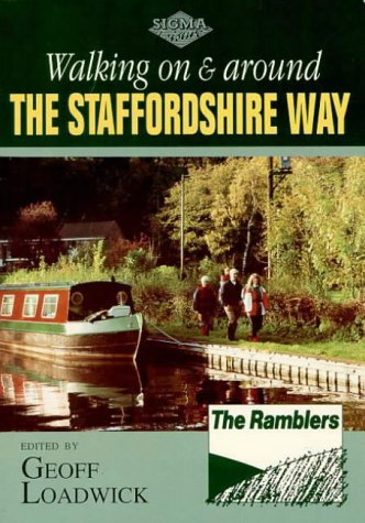 Walking on and Around the Staffordshire Way