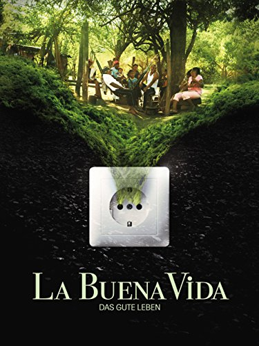 La Buena Vida - Das gute Leben