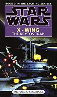 Krytos Trap (Star Wars X-Wing Book 3) (0553409255) | Amazon price tracker / tracking, Amazon price history charts, Amazon price watches, Amazon price drop alerts