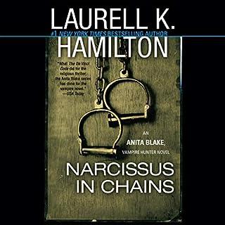 Narcissus in Chains     An Anita Blake, Vampire Hunter Novel, Book 10              Auteur(s):                                                                                                                                 Laurell K. Hamilton                               Narrateur(s):                                                                                                                                 Kimberly Alexis                      Durée: 22 h et 52 min     5 évaluations     Au global 4,8
