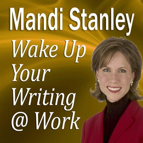 Wake Up Your Writing @ Work audiobook cover art