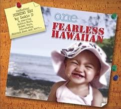 ONE FEARLESS HAWAIIAN