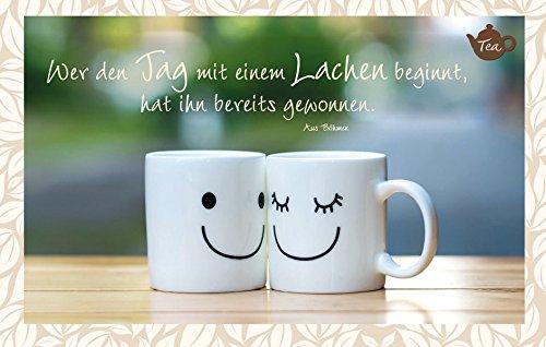 Wer den Tag mit einem Lachen beginnt, hat ihn bereits gewonnen. Aus Böhmen: Teekarte