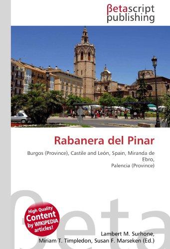 Rabanera del Pinar: Burgos (Province), Castile and León, Spain, Miranda de Ebro, Palencia (Province)