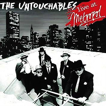 The Untouchables Live at Metropol (Live)