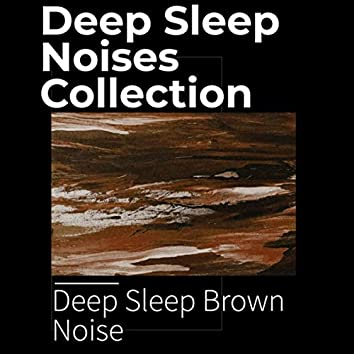 Deep Sleep Noises Collection