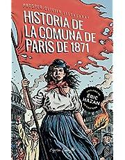 La historia de la comuna de París de 1871 (Ensayo)