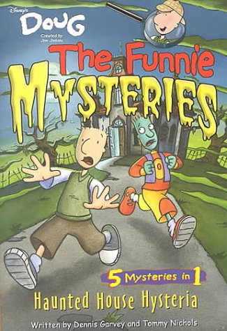 Funnie Mysteries: Haunted House Hysteria - Book #5