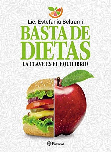 Basta de dietas (Fuera de colección) (Spanish Edition)