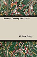 Reuters' Century 1851-1951