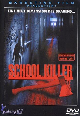 School Killer (Ungeschnittener Director's Cut)