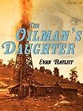 the oilman's daughter (kindle single) (english edition)