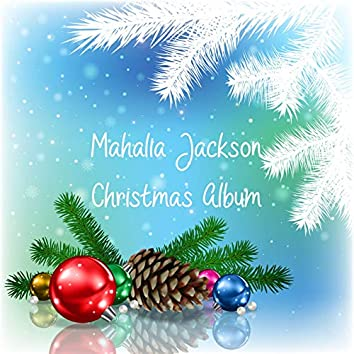 Mahalia Jackson: Christmas Album