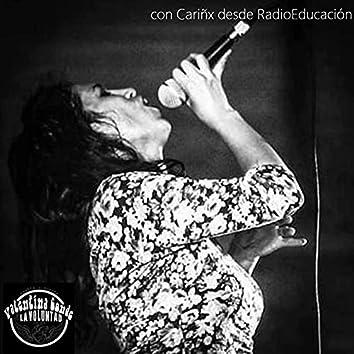 Cariñx desde Rádio Educación
