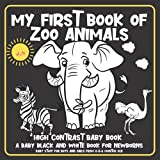 Baby Stuff for Boy and Girl From 0-3-6 Months Old: My First Book of Zoo Animals: High Contrast Baby Book: A Baby Black and White Book for Newborns:: Cute Sensory Learning Toys for Brain Development - Zoo Animal Themed Babies Book - Great New Baby Gift