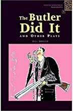 Oxford Bookworms Playscripts: Stage 1: 400 Headwords The Butler Did It and Other Plays