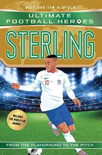Oldfield, M: Sterling (Ultimate Football Heroes)