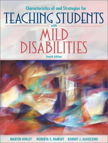 Characteristics of and Strategies for Teaching Students with Mild Disabilities (4th Edition)