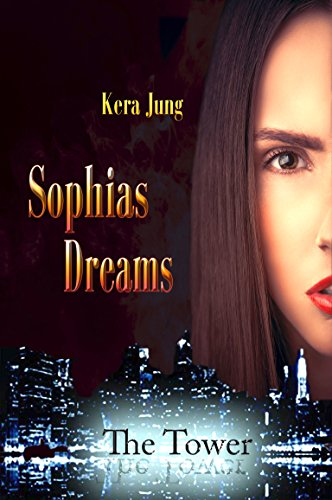 Sophias Dreams (The Tower 3)