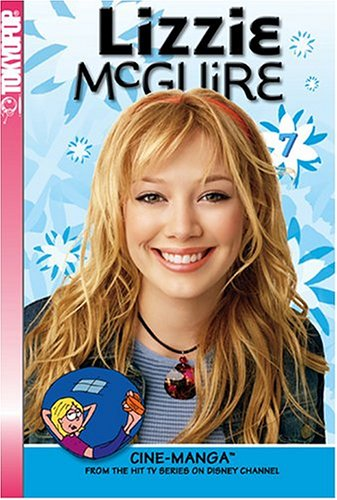 Lizzie McGuire Cine-Manga Volume 7: Over the Hill & Just Friends