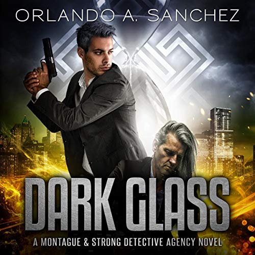Dark Glass Audiobook By Orlando A. Sanchez cover art