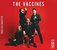 English Graffiti: Deluxe Edition by VACCINES (2015-07-29)
